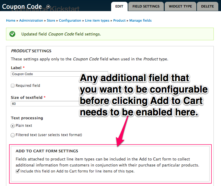 Any additional field that you want to be configurable before clicking Add to Cart needs to be enabled here.