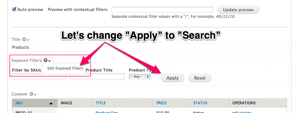 Lets change the         exposed filter submit button from Apply to Search.