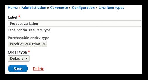 Drupal 8 line item type form.